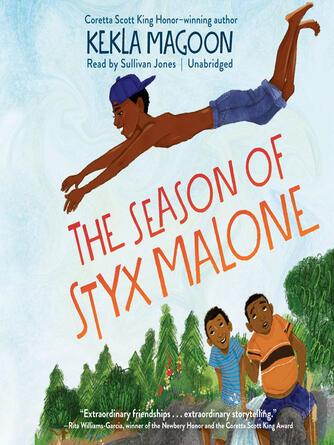 Kekla Magoon: The season of styx malone