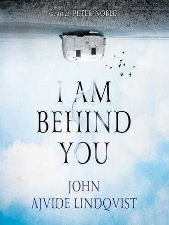 John Ajvide Lindqvist: I am behind you