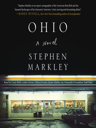 Stephen Markley: Ohio