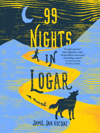 Jamil Jan Kochai: 99 nights in logar