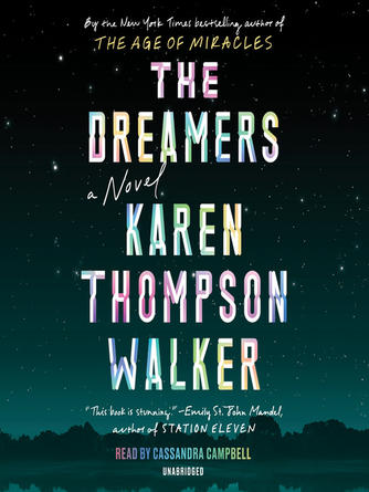 Karen Thompson Walker: The dreamers : A Novel