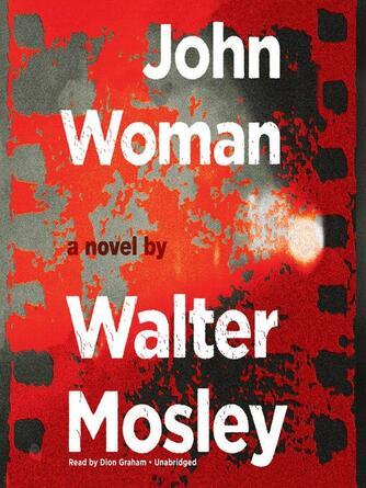 Walter Mosley: John woman