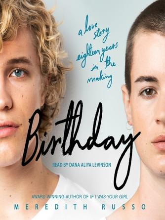 Meredith Russo: Birthday : A novel
