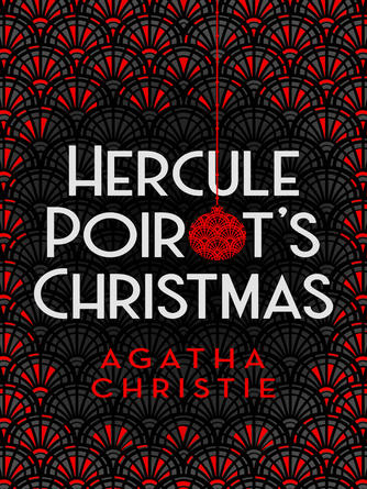 Agatha Christie: Hercule poirot's christmas : Hercule Poirot Series, Book 19