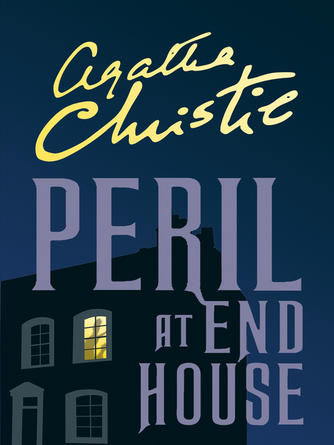 Agatha Christie: Peril at end house : Hercule Poirot Series, Book 7
