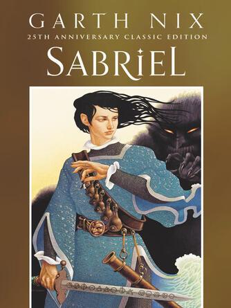 Garth Nix: Sabriel : Old Kingdom Trilogy, Book 1