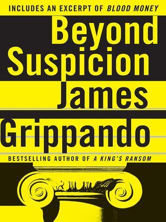 James Grippando: Beyond suspicion : Jack Swyteck Series, Book 2