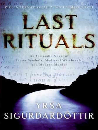 Yrsa Sigurdardottir: Last rituals : Thora Gudmundsdottir Series, Book 1