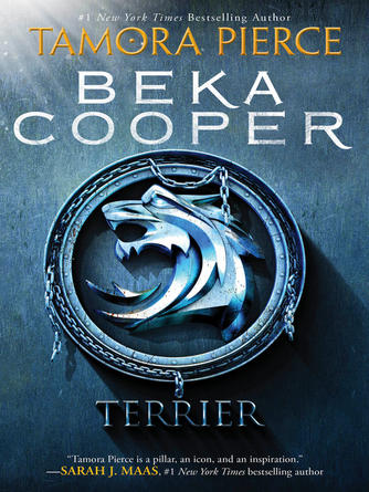 Tamora Pierce: Terrier : Tortall: Beka Cooper Series, Book 1
