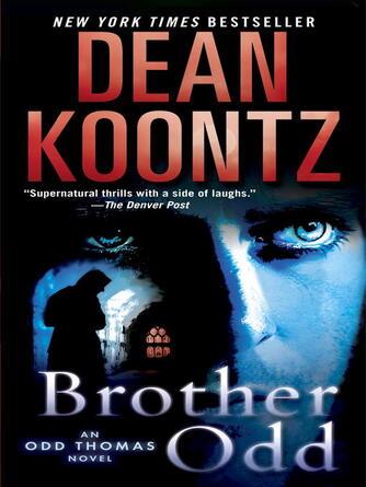 Dean Koontz: Brother odd : Odd Thomas Series, Book 3