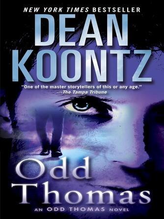 Dean Koontz: Odd thomas : Odd Thomas Series, Book 1