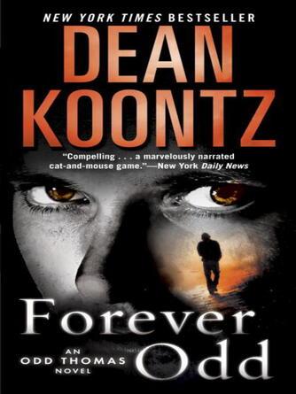 Dean Koontz: Forever odd : Odd Thomas Series, Book 2