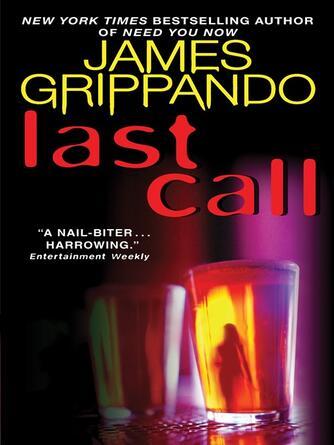 James Grippando: Last call : Jack Swyteck Series, Book 7