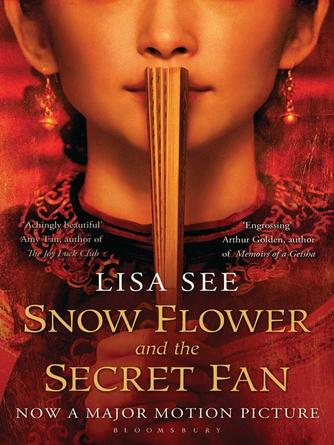 Lisa See: Snow flower and the secret fan