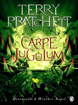 Terry Pratchett: Carpe jugulum : Discworld Series, Book 23