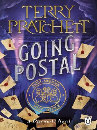 Terry Pratchett: Going postal : Discworld Series, Book 30