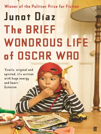 Junot Diaz: The brief wondrous life of oscar wao