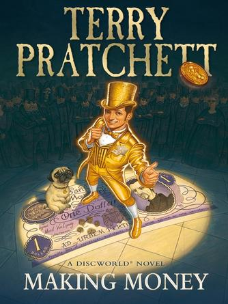 Terry Pratchett: Making money : Discworld Series, Book 36