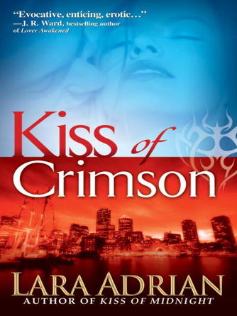 Lara Adrian: Kiss of crimson : The Midnight Breed Series, Book 2