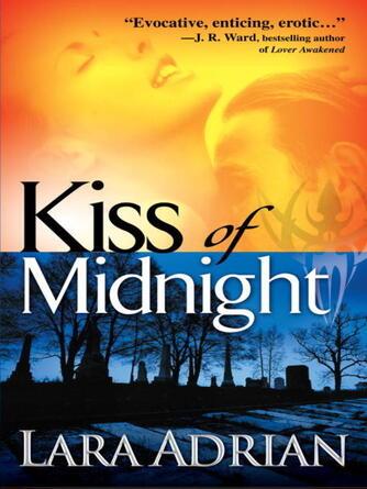 Lara Adrian: Kiss of midnight : The Midnight Breed Series, Book 1