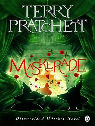 Terry Pratchett: Maskerade : Discworld Series, Book 18