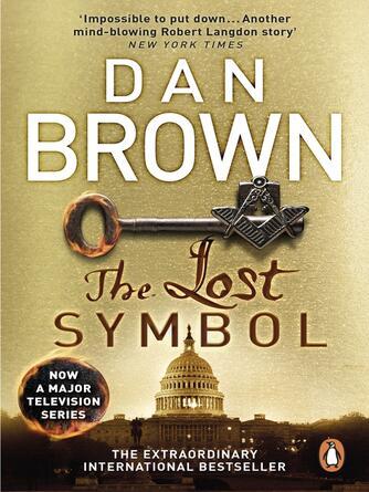 Dan Brown: The lost symbol : Robert Langdon Series, Book 3