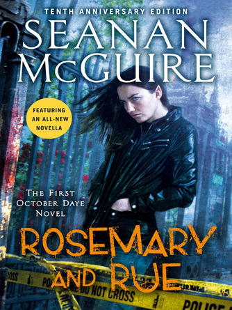 Seanan McGuire: Rosemary and rue : October Daye Series, Book 1