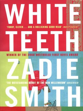 Zadie Smith: White teeth