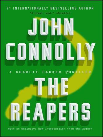 John Connolly: The reapers : Charlie Parker Series, Book 7