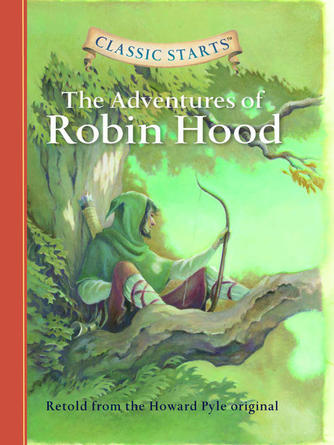 Howard pyle: The adventures of robin hood