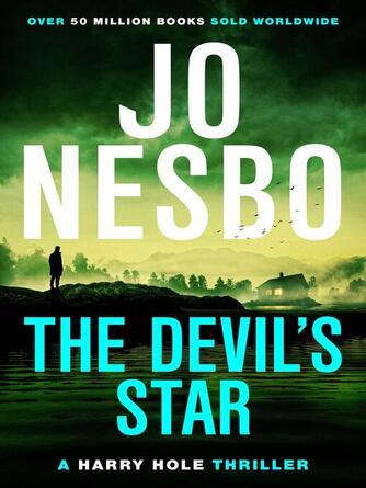 Jo Nesbo: The devil's star : Harry Hole Series, Book 5