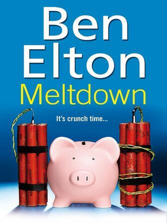 Ben Elton: Meltdown