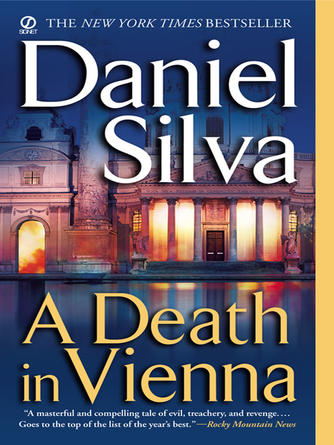 Daniel Silva: A death in vienna : Gabriel Allon Series, Book 4
