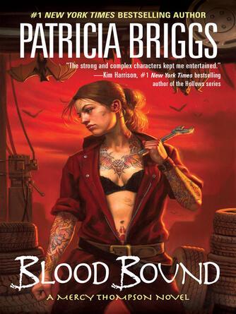 Patricia Briggs: Blood bound : Mercy Thompson Series, Book 2