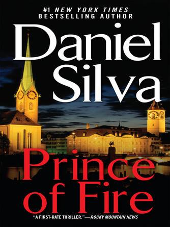 Daniel Silva: Prince of fire : Gabriel Allon Series, Book 5