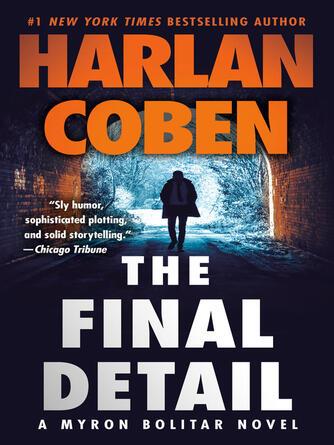 Harlan Coben: The final detail : Myron Bolitar Series, Book 6