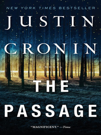 Justin Cronin: The passage : The Passage Series, Book 1