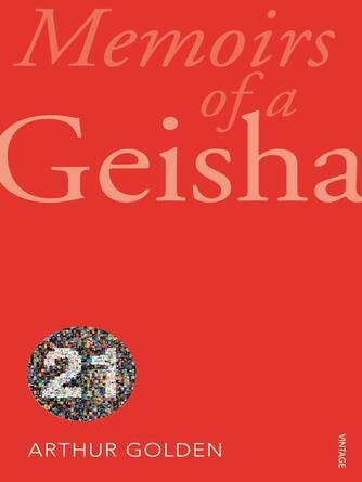 Arthur Golden: Memoirs of a geisha