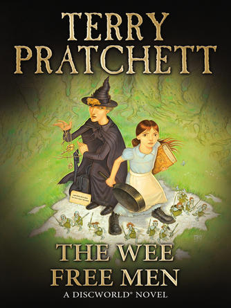 Terry Pratchett: The wee free men : Discworld: Young Adult Series, Book 2
