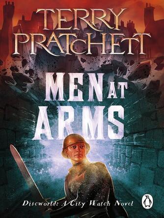 Terry Pratchett: Men at arms : Discworld Series, Book 15