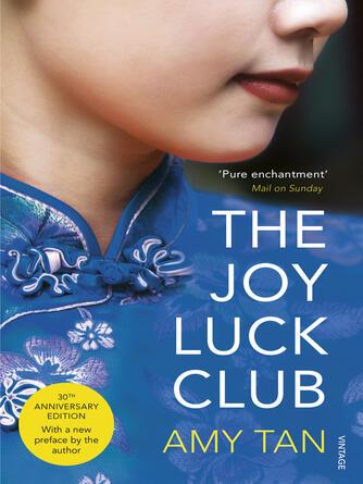 Amy Tan: The joy luck club