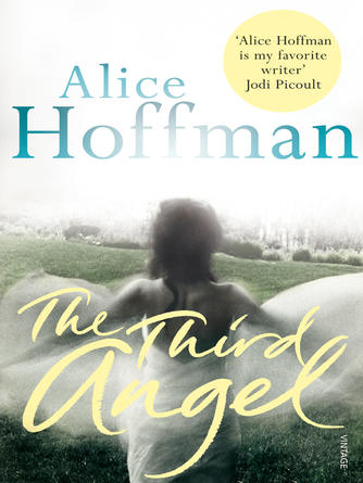 Alice Hoffman: The third angel