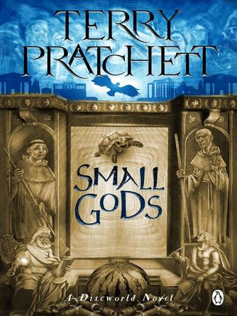 Terry Pratchett: Small gods : Discworld Series, Book 13