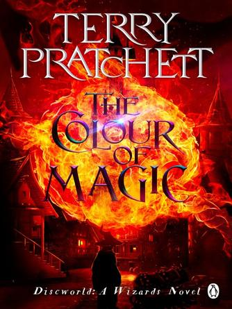 Terry Pratchett: The colour of magic : Discworld Series, Book 1