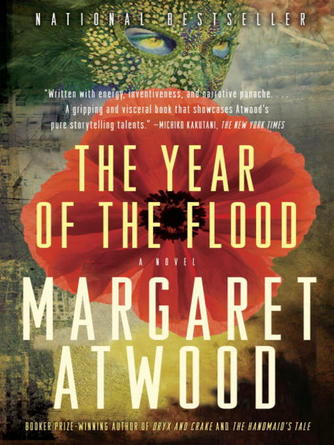Margaret Atwood: The year of the flood : MaddAddam Trilogy, Book 2