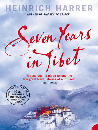 Heinrich Harrer: Seven years in tibet