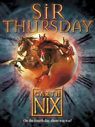 Garth Nix: Sir thursday : The Keys to the Kingdom Series, Book 4