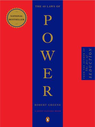 Robert Greene: The 48 laws of power