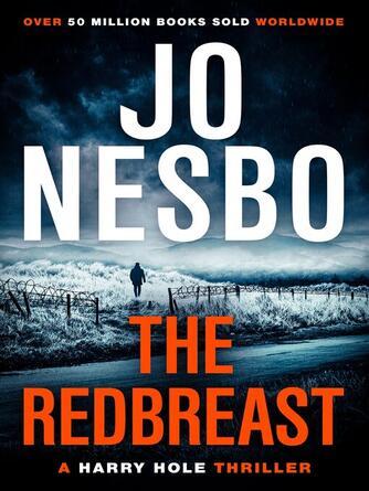 Jo Nesbo: The redbreast : Harry Hole Series, Book 3