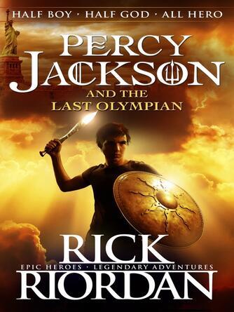 Rick Riordan: Percy jackson and the last olympian : Percy jackson and the olympians series, book 5